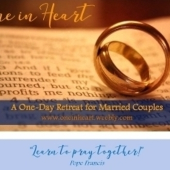 """One in Heart"" A One-Day Retreat for Married Couples"