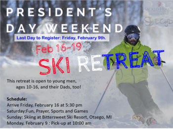 President's Day Weekend Retreat for Boys - Sacred Heart Apostolic School
