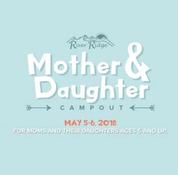 Mother & Daughter Campout