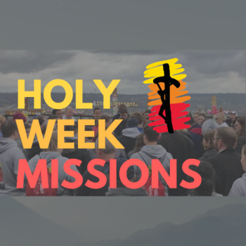 Holy Week Mercy Missions - Cincinnati