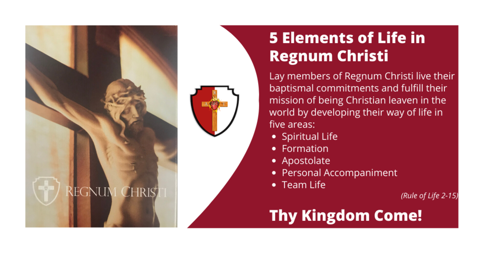 Five Elements of Life in Regnum Christi