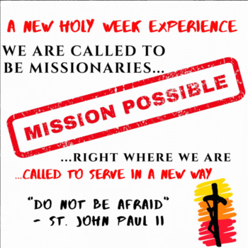 UPDATE: Holy Week Missions - Cincinnati goes online!