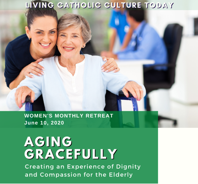 June 2020 Monthly Retreat - Aging Gracefully