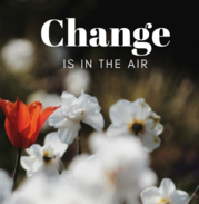 Vol One. Issue 2: Change is in the Air