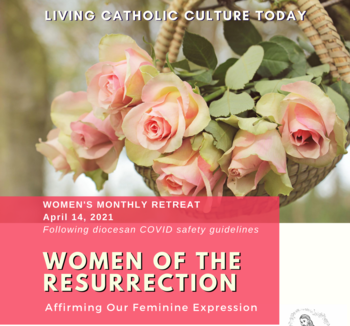 Women's Monthly Retreat (Cincy & NKY): Women of the Resurrection