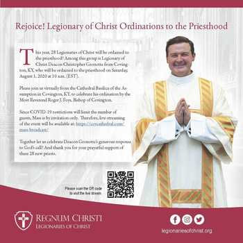 Deacon Christopher Gronotte, LC Ordained to the Priesthood