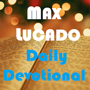 Max Lucado's Daily Devotional 9/29/30 CONTINGENT OF FAITH