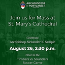 Timbers vs Sounders Day! Pre-Game Mass, Reception at the MAC & Game Tickets