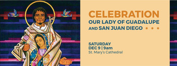 Our Lady of Guadalupe and San Juan Diego Celebration
