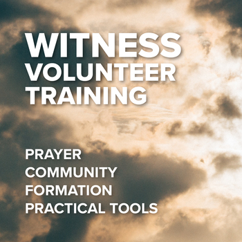 Witness Volunteer Training