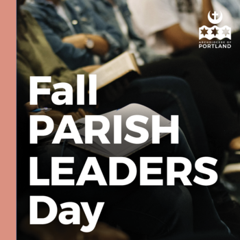 Parish Leaders Day - Eugene