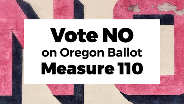 Vote No on Oregon Ballot Measure 110