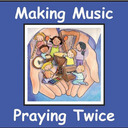 Making Music Praying Twice The Lent/Easter MMPT