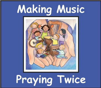 Making Music Praying Twice - Winter/Lent Program