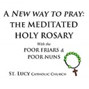 Meditated Holy Rosary