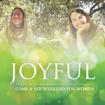 Diocesan Come & See Weekend for Women