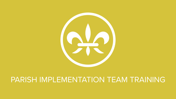 Reminder! Parish Implementation Teams meeting next Tuesday night!