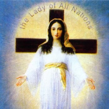 OUR LADY OF ALL NATIONS AND THE FIFTH MARIAN DOGMA