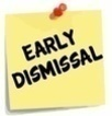 Early Dismissal & Advent Dress Down