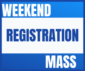 Weekend Mass Registration