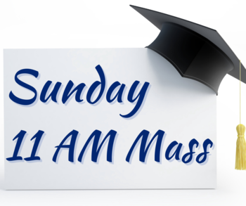 Welcome Back and Graduation Mass