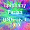 "Epiphany Parish ""Un"" Festival 2020"