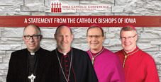 Message from the Bishops of Iowa and Father Neil