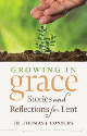 Growing in Grace - Stories and Reflections for Lent by Fr. Thomas J. Connery booklet image