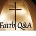Faith Q&A:Questions and Answers