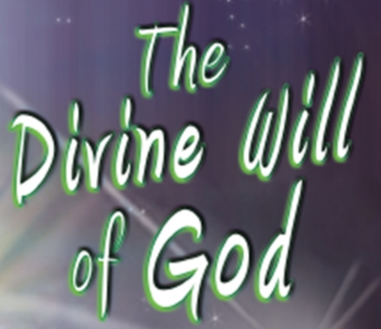 Introduction to the Divine Will of God - Thursdays @ 6:30 pm