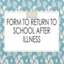 Form to Return to School After Illness