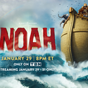 """Sight & Sound Theater's Production of """"Noah"""" to Premier on TBN 1/29-1/31"""