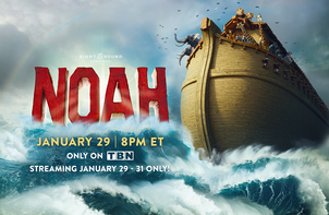 "Sight & Sound Theater's Production of ""Noah"" to Premier on TBN 1/29-1/31"