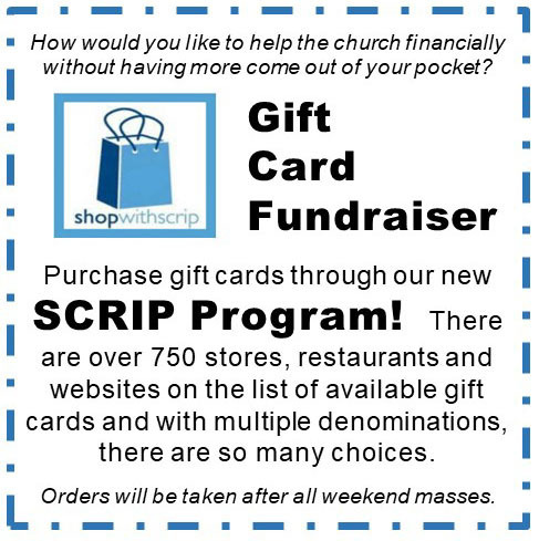If you would like to purchase SCRIP gift cards, orders can be placed online at www.shopwithscrip.com. Use enrollment code 46A6LC7362951