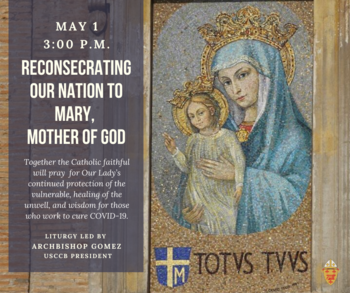 Reconsecrate Our Nation to Mary, Mother of the Church