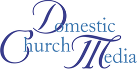 Domestic Church Media