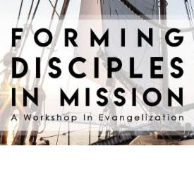 Forming Disciples in Mission