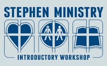 Stephen Ministry Introduction Workshop