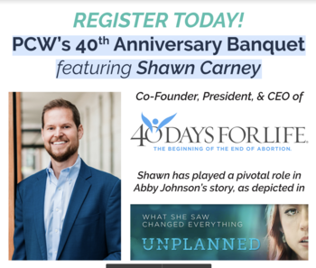 Pregnancy Center West - 40th Anniversary Banquet  featuring Shawn Carney
