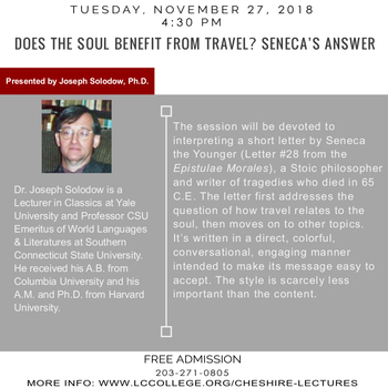 Cheshire Lecture - Does the Soul Benefit From Travel? Seneca's Answer