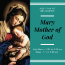 Holy Day -The Holy Mother of God