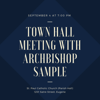 Town Hall Meeting with Archbishop Sample
