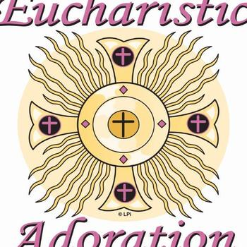 CANCELLED: Eucharistic Adoration
