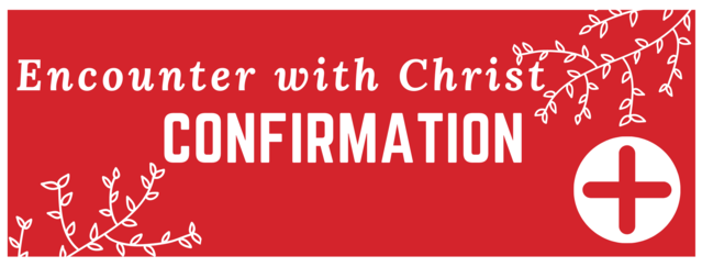 Prince of Peace Encounter with Christ Confirmation Banner