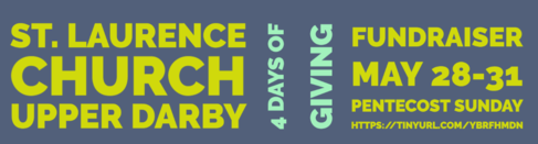 Please consider a gift to our Four Days of Giving Fundraiser. St. Laurence Church is facing financial challenges from the Covid pandemic and from the move to the Lower Church. Thank you for your generous support of our parish!