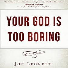 Book Study for Lent: Your God is Too Boring
