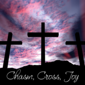 Parish Retreat: Chasm, Cross, Joy