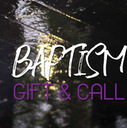 Baptism: Call and Gift Third Sunday of Lent