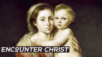 Encounter Christ!