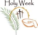 HOLY WEEK - NO FAITH FORMATION CLASSES